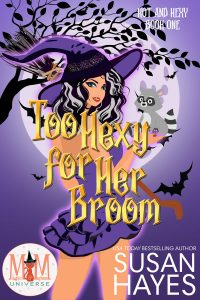 Book Cover: Too Hexy For Her Broom